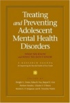 Treating and preventing adolescent mental health disorders - What we know and what we don't know. A Research Agenda for Improvin
