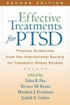 Effective Treatments for PTSD - Practice Guidelines from the International Society for Traumatic Stress Studies