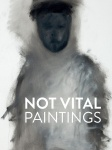 Not Vital : paintings