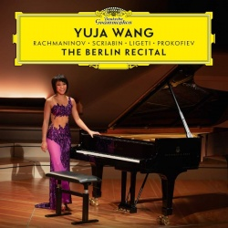 Wang, Yuja: The Berlin recital - Kansikuva