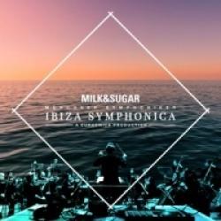 Kansikuva Milk & Sugar: Ibiza symphonica