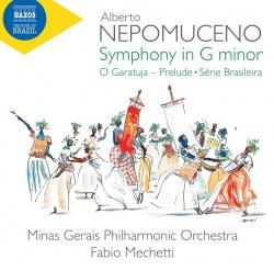 Kansikuva Nepomuceno, Alberto: Symphony in G minor ; O Garatuja – Prelude ; Série brasileira