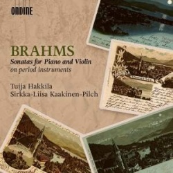 Brahms, Johannes: Sonatas for piano and violin on period instruments - Kansikuva