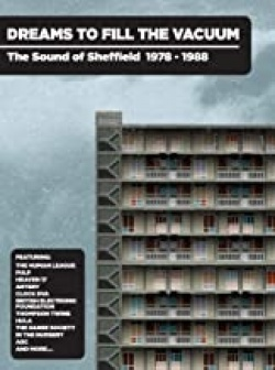 Kansikuva Dreams to fill the vacuum : the sound of Sheffield 1977-1988
