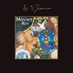 Kansikuva Mercury Rev: All is dream