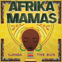 Kansikuva Afrika Mamas: Ilanga = The sun