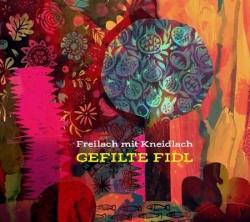 Kansikuva Freilach mit Kneidlach: Gefilte fidl
