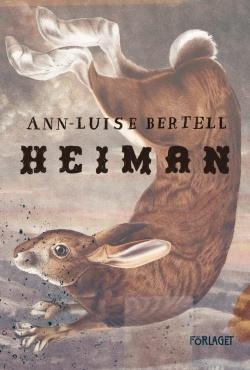 Ann-Luisen Bertellin teoksen Heiman kansikuva