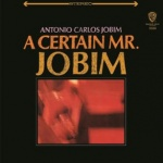 A Certain Mr. Jobim (CD)