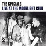 Live at the Moonlight Club (LP)