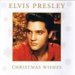 PRESLEY ELVIS - CHRISTMAS WISHES (CD)