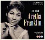 The real... Aretha Franklin (3cd) : the ultimate Aretha Franklin collection