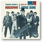 TUOMARI NURMIO & HOEDOWN - TALES OF JUDGE BONE (CD)