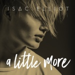 ISAC ELLIOT - A LITTLE MORE EP (CD)