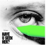 Have u seen her (cd)