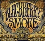 BLACKBERRY SMOKE - LEAVE A SCAR (CD)
