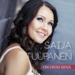 TUUPANEN SAIJA - ON ONNI SIINÄ (CD)