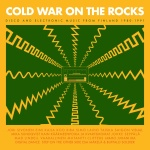 Cold war on the rocks (cd) : disco and electronic music from Finland  1980-1991