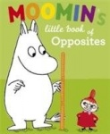 Moomin's Little Book of Opposites