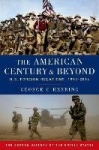 The American Century and Beyond - U.S. Foreign Relations, 1893-2014