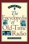 On the Air - The Encyclopedia of Old-Time Radio