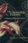 The Invisible Enemy - A Natural History of Viruses