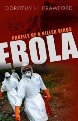 Ebola - Profile of a Killer Virus