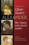 Responses to Oliver Stoneas Alexander: Film, History, and Cultural Studies