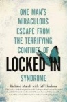 Locked In - One man's miraculous escape from the terrifying confines of Locked-in syndrome