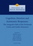 Cognition, Emotion and Autonomic Responses: The Integrative Role of the Prefrontal Cortex and Limbic Structures