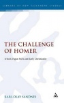 The Challenge of Homer - School, Pagan Poets and Early Christianity