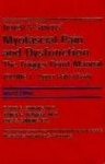 Travell & Simon's Myofascial Pain and Dysfunction Two Volume Set - The Trigger Point Manual Volume 1 Second Edition Volume 2 Fir