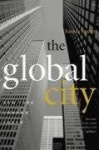 The Global City - New York, London, Tokyo