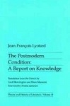 The Postmodern Condition - A Report on Knowledge