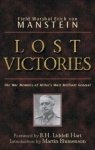 Lost Victories - The War Memoirs of Hilter's Most Brilliant General