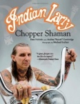 Indian Larry - Chopper Shaman