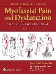 Travell, Simons & Simons' Myofascial Pain and Dysfunction - The Trigger Point Manual