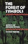 The Forest of Symbols - Aspects of Ndembu Ritual