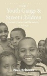 Youth Gangs and Street Children - Culture, Nurture and Masculinity in Ethiopia