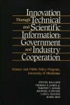 Innovation Through Technical and Scientific Information - Government and Industry Cooperation