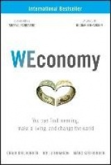 WEconomy - You Can Find Meaning, Make A Living, and Change the World