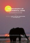 The Geography of Environmental Crime - Conservation, Wildlife Crime and Environmental Activism