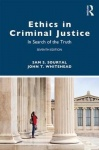 Ethics in Criminal Justice - In Search of the Truth