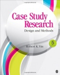 Case Study Research - Design and Methods