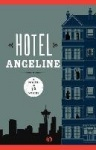 Hotel Angeline - A Novel in 36 Voices