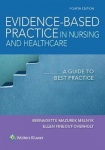 Evidence-Based Practice in Nursing & Healthcare - A Guide to Best Practice
