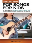Pop Songs for Kids - 22 Songs with Chords, Lyrics & Basic Tab