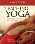 Teaching Yoga - Essential Foundations and Techniques