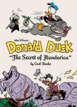 "Walt Disney's Donald Duck:""the Secret of Hondorica""(the Complete Carl Barks Disney Library Vol. 17)"