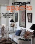 Creative Spaces - Inspired Homes and Creative Interiors